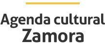 Agenda Cultural Ayto de Zamora