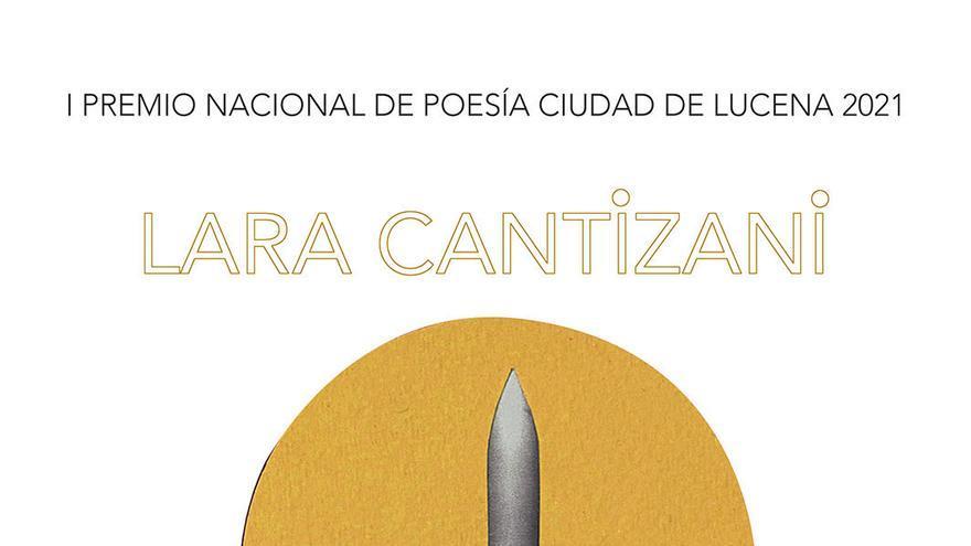 I Premio Nacional de Poesía Ciudad de Lucena 2021 Lara Cantizani