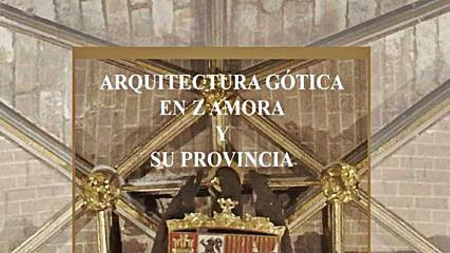 """El libro """"Arquitectura gótica en Zamora"""" se presenta en la Biblioteca"""