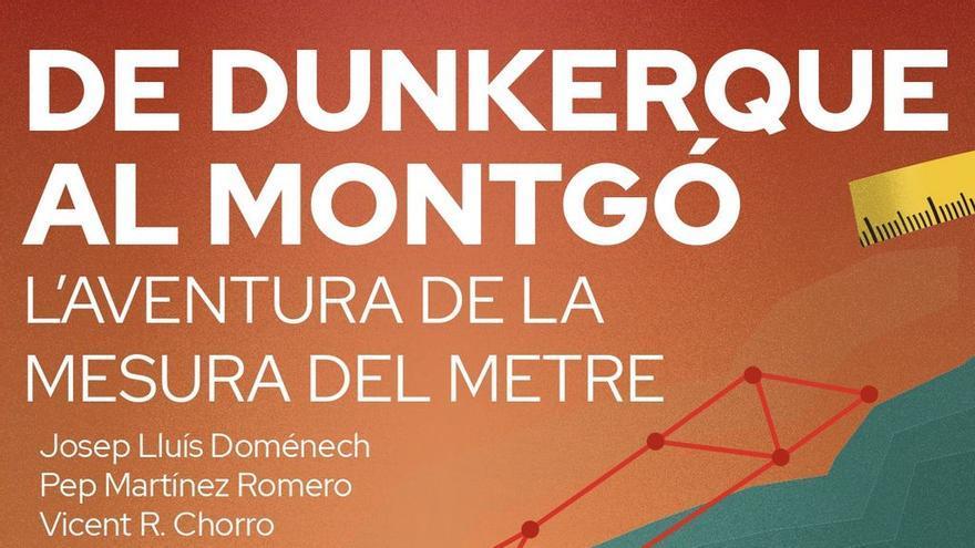 Presentación libro De Dunkerque al Montgó. L'aventura de la mesura del metre
