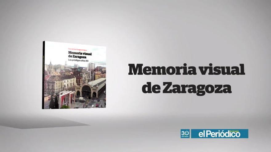 Memoria visual de Zaragoza: años 90