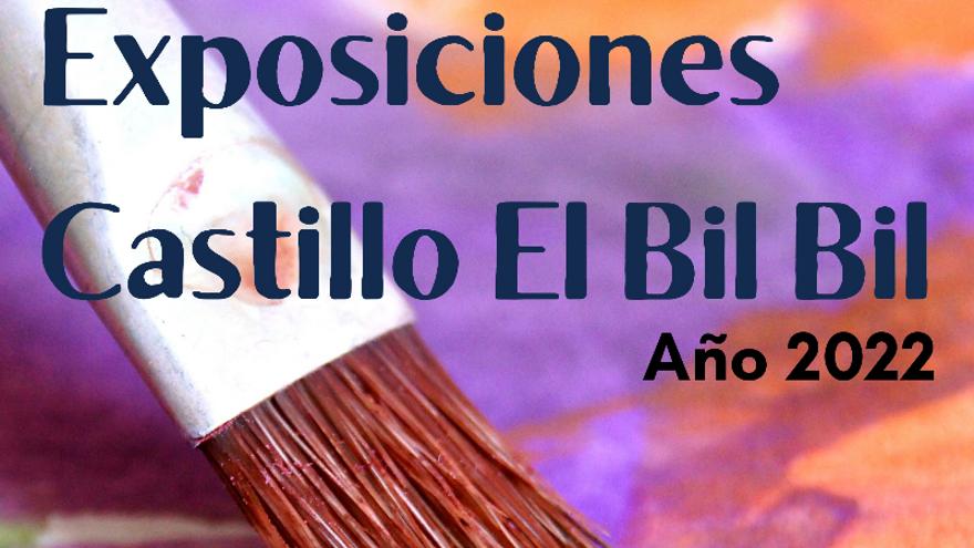 Exposiciones Castillo El Bil Bil