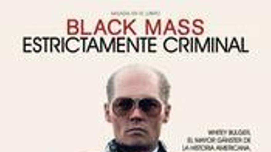 Black mass. Estrictamente criminal