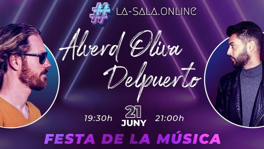 La-sala.online programa un doble concert amb Alverd Oliva i Del Puerto