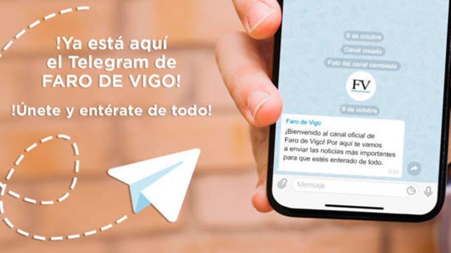Entérate de la actualidad por el canal de Telegram de FARO DE VIGO