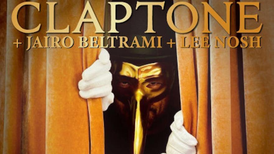 Metrópoli: Claptone / Jairo Beltrami / Lee Nosh