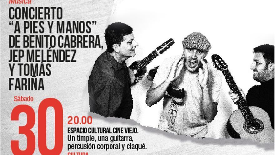 Concierto «A pies y manos» de Benito Cabrera, Jep Meléndez y Tomás Fariña