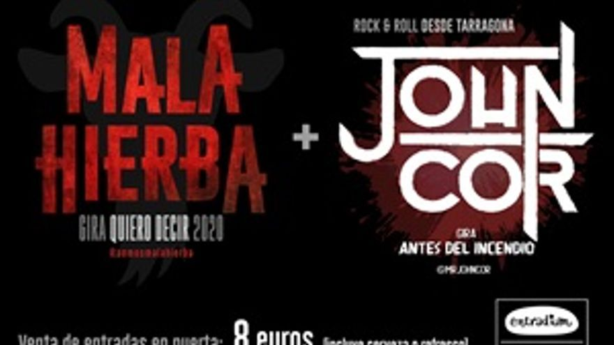 Mala Hierba + John Cor