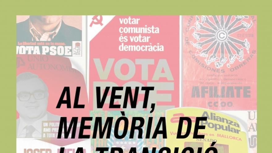 Al vent, memória de la transició: Llibertat, amnistia i estatut d'autonomia!