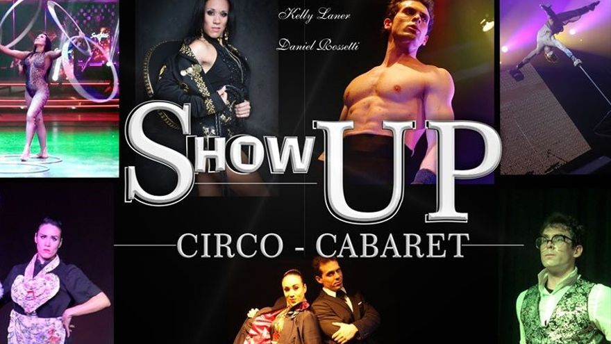Show Up Circo – Cabaret (2 funciones)