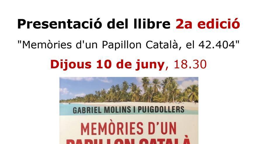 Presentació de la 2a edició de 'Memòries d'un Papillon català, el 42.404'