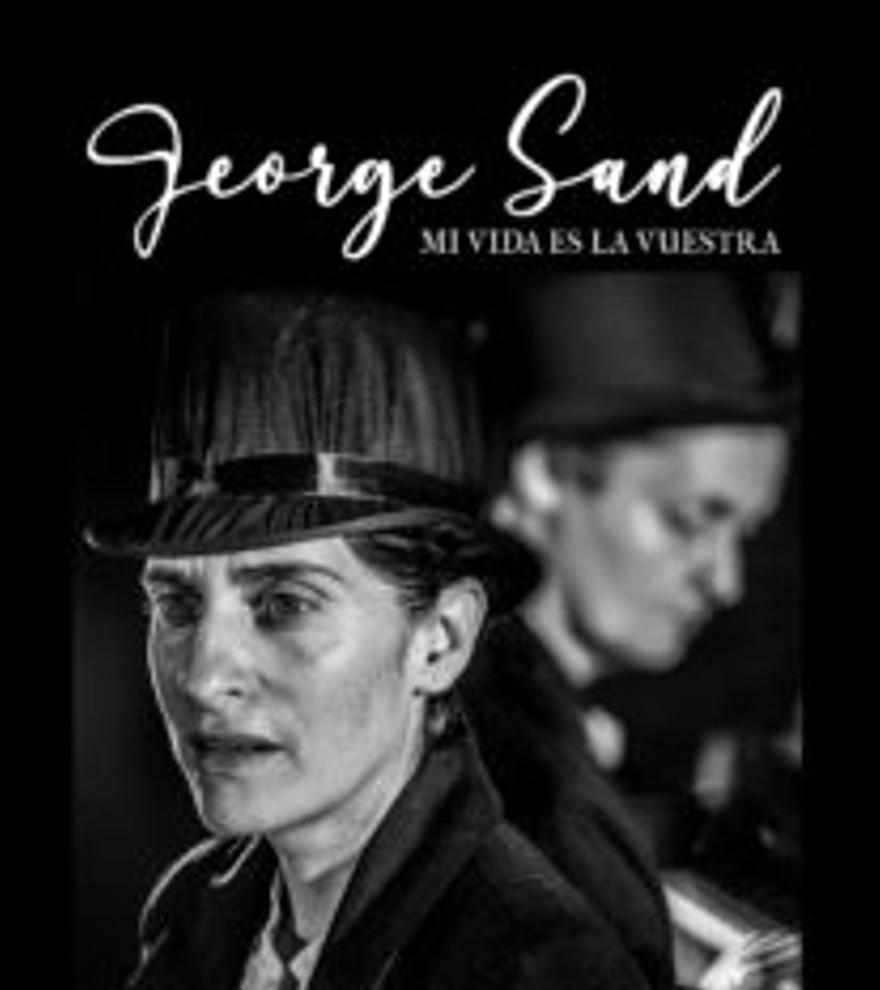 George Sand Mi vida es la vuestra