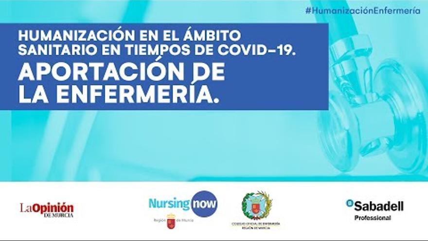 Webinar Humanización en el ámbito sanitario en tiempos de Covid19. Aportación de la enfermería.