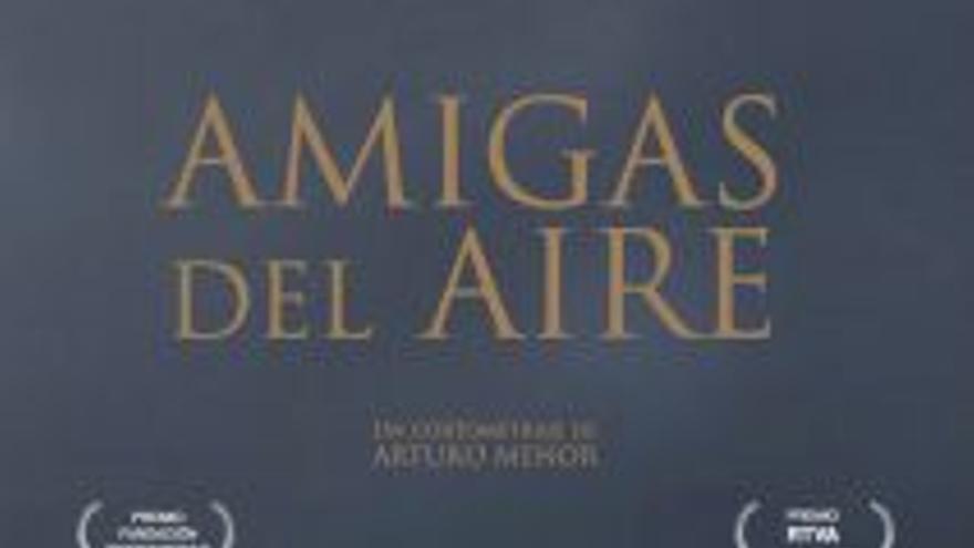 Cortometraje documental 'Amigas del aire' Online