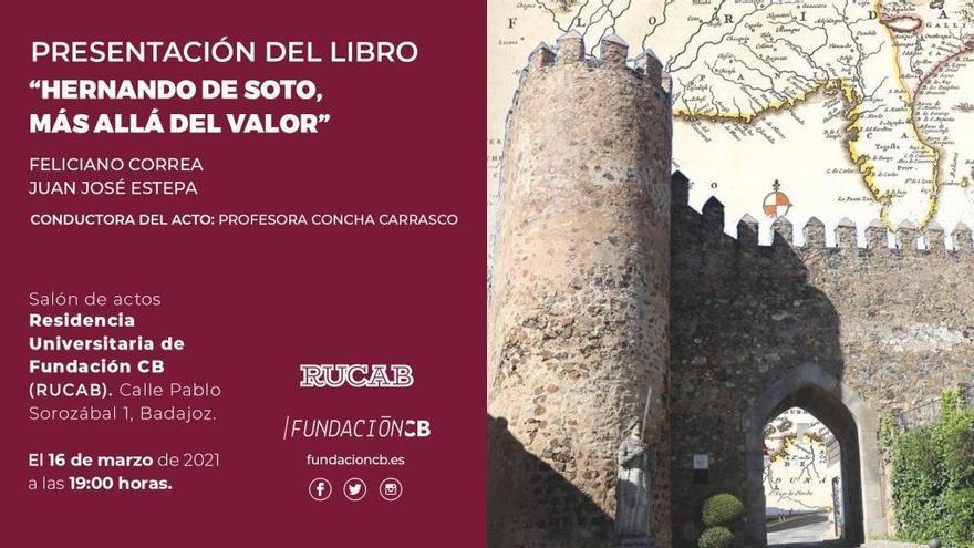 Feliciano Correa y Juan José Estepa presentan un libro sobre Hernando de Soto