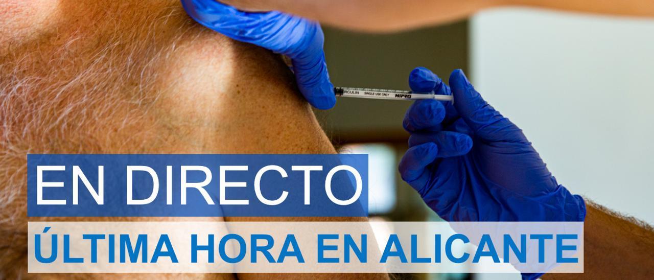 La última hora del coronavirus en Alicante en directo.