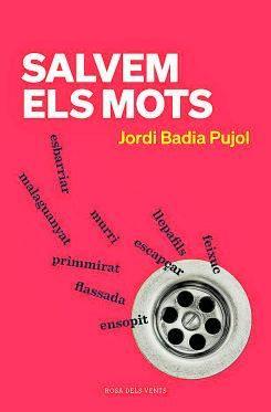 Salvem els mots, de Jordi Badia Pujol