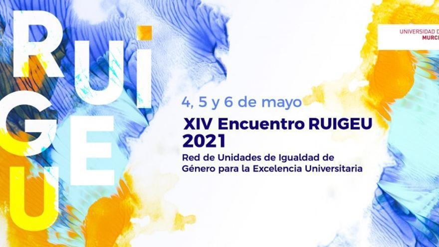 La UMU acoge el XIV Encuentro de la Red de Unidades de Igualdad de Género para la Excelencia Universitaria