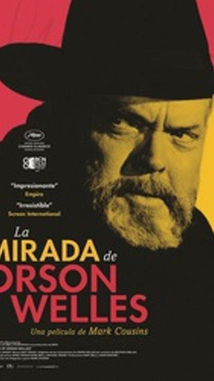 La mirada de Orson Welles