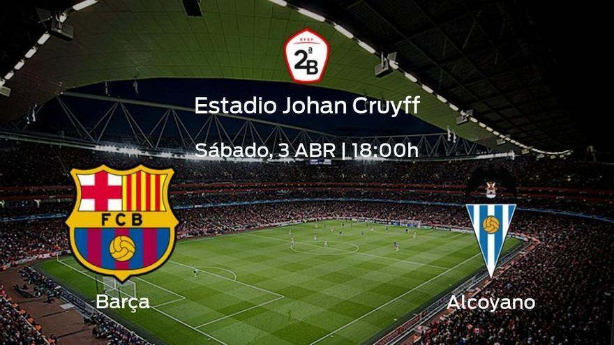 Previa del encuentro: inicia la competición para el Barcelona B jugando ante el Alcoyano