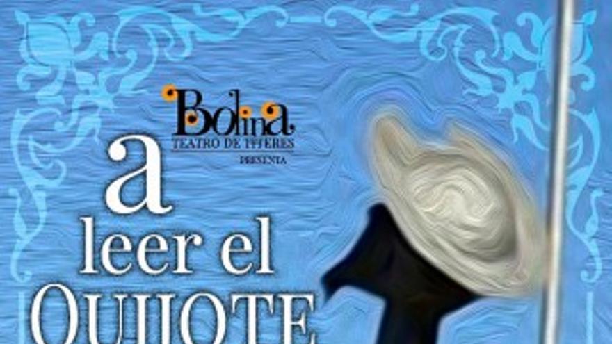 Bolina Teatro de Títeres – A leer el Quijote