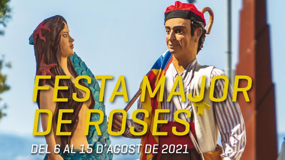 La Festa Major de Roses se celebra del dia 6 d'agost al dia 15 del mateix mes.