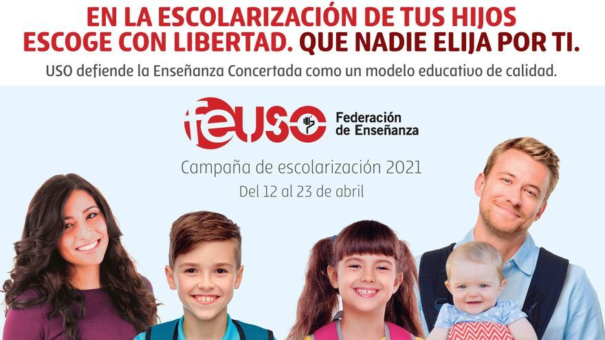 """Campaña de Escolarización del sindicato USO:  """"Escoge con libertad, que nadie elija por ti"""""""