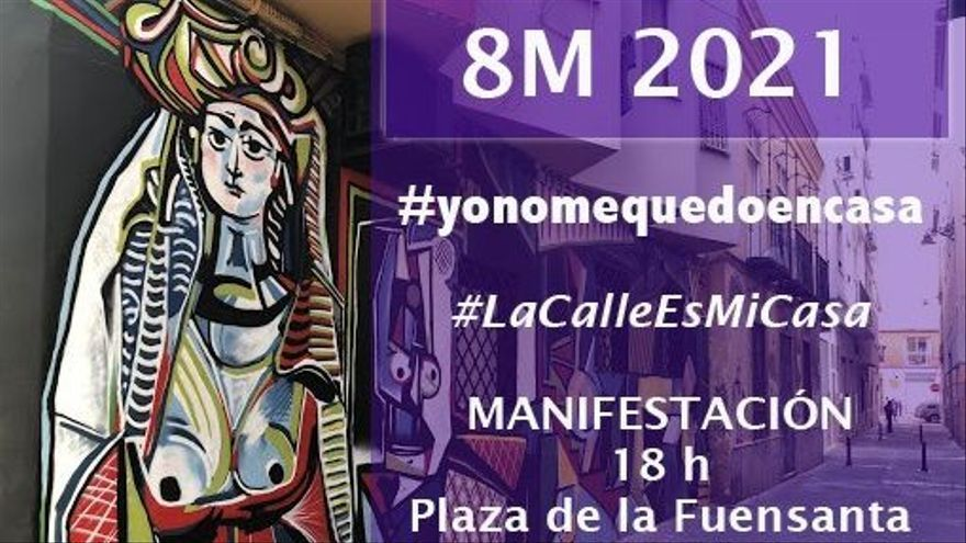 'La calle es mi casa': Movimiento Feminista desafía el 'Quédate en casa' el 8M en Murcia