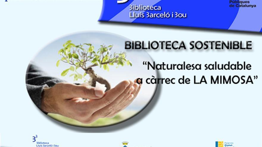 Biblioteca Sostenible. Naturalesa saludable a càrrec de La Mimosa