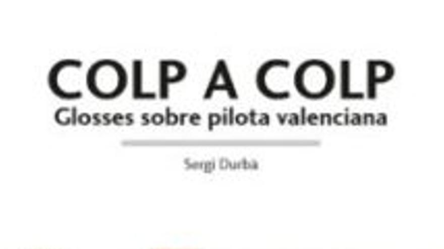 56 Fira del Llibre de València: Presentación libro Colp a colp: glosses sobre pilota valenciana