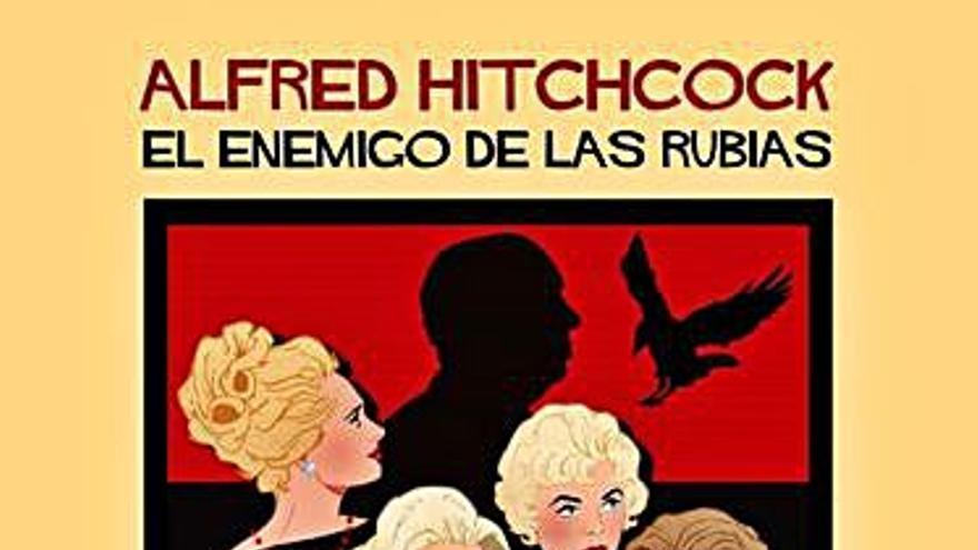 Hitchcock, el enemigo de las rubias