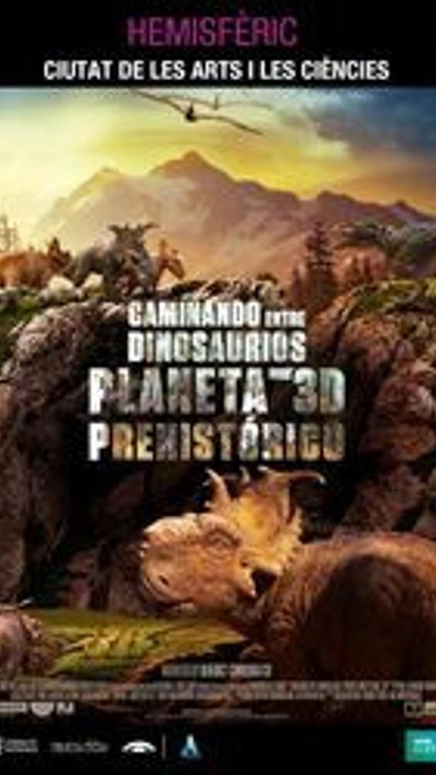 Caminando entre dinosaurios: planeta prehistórico 3D