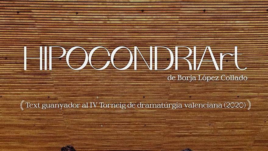 """""""Hipocondriart"""", vencedora del Torneig de Dramatúrgia, puja a l'escenari del Micalet"""