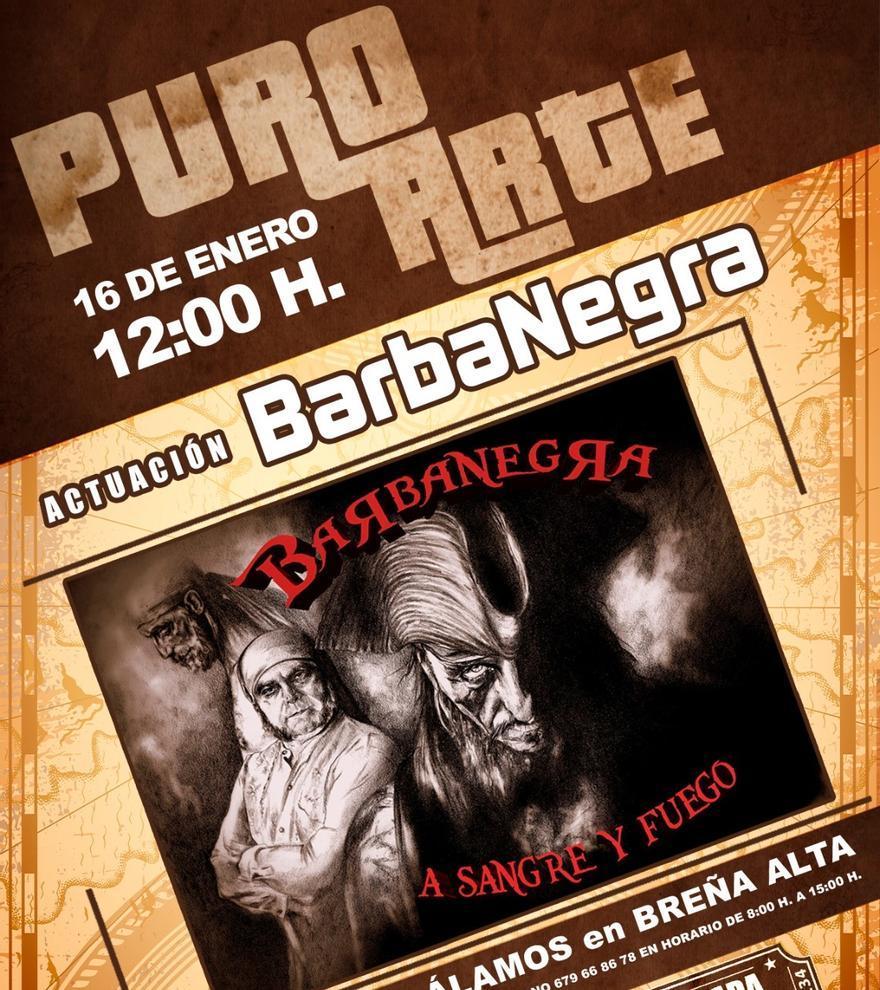 Puro Arte: Concierto de Barbanegra