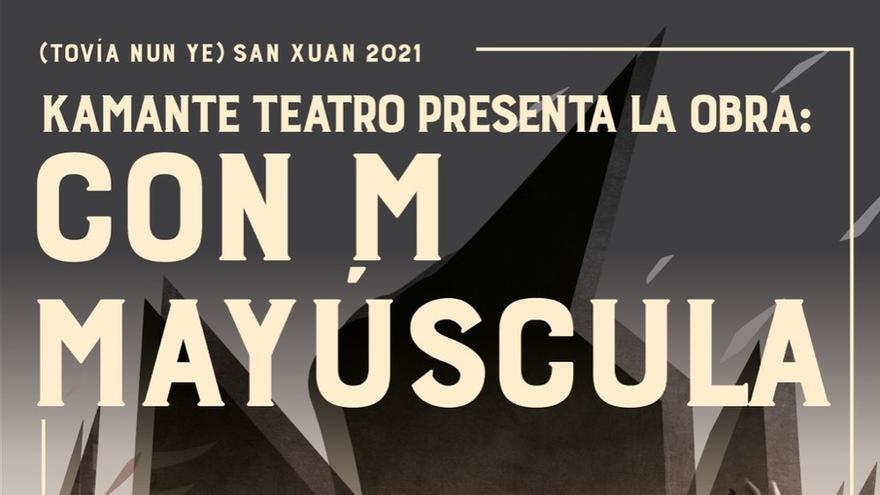 """El teatro familiar llega el domingo a """"Tovía nun ye San Xuan"""" con la obra """"Con M mayúscula"""", de Kamante Teatro"""