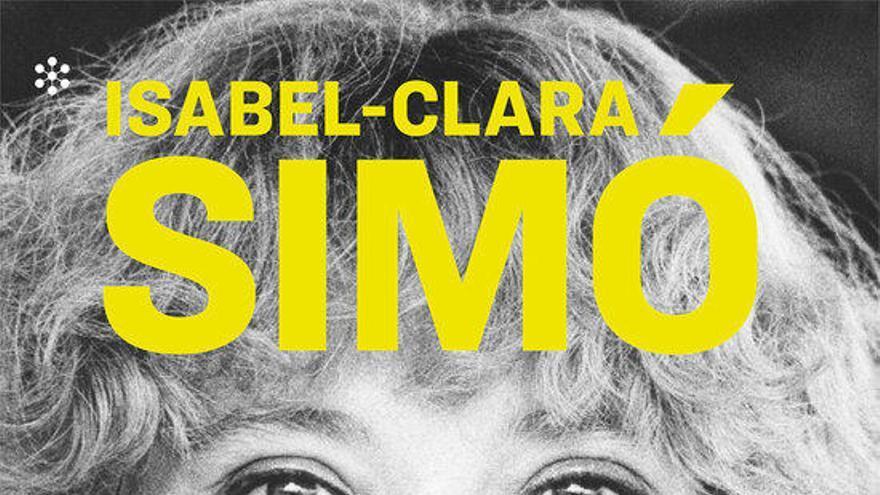 """Una biografia d'Isabel-Clara Simó recorda l'escriptora com una persona """"lluitadora i lliure"""""""