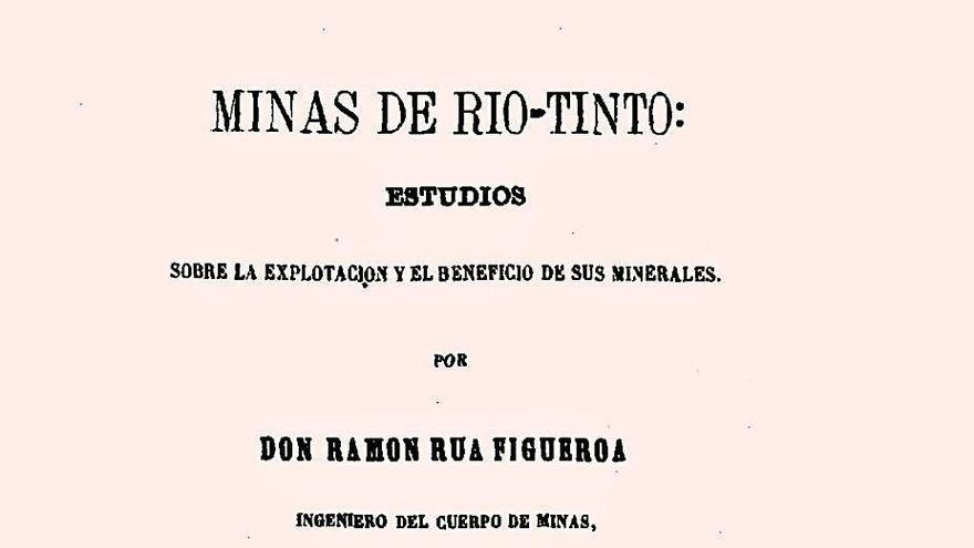 A excepcional actividade do enxeñeiro de minas Ramón Rúa-Figueroa