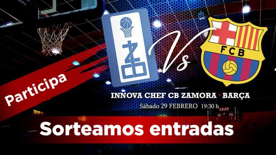 ¡Ya tenemos ganadores de las entradas para el partido CB Zamora - Barça!
