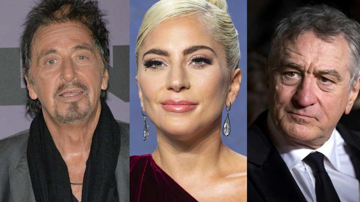 Al Pacino, Lady Gaga y Robert de Niro.