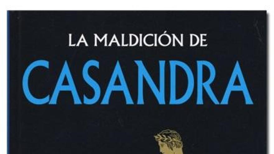 Pregunte usted a Casandra