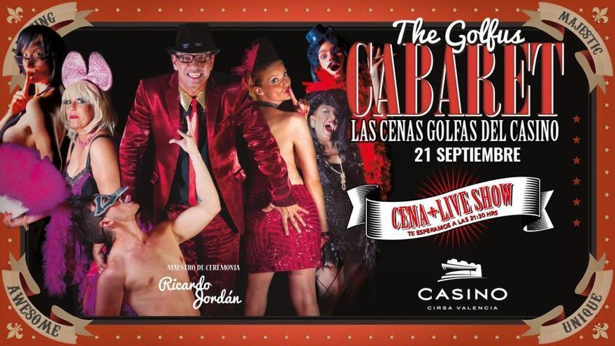 """""""Lo que pasa en el casino, se queda en el casino"""", The Golfus Cabaret"""