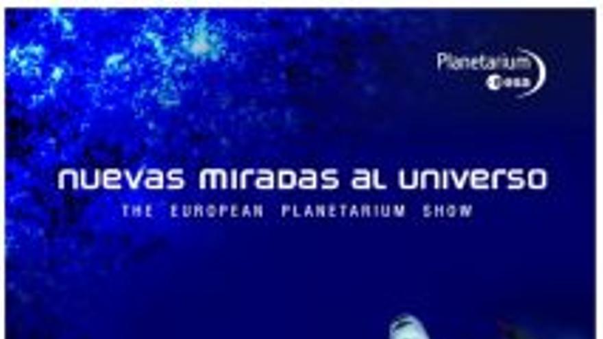 Planetario: Documental del Mes - Nuevas miradas al Universo