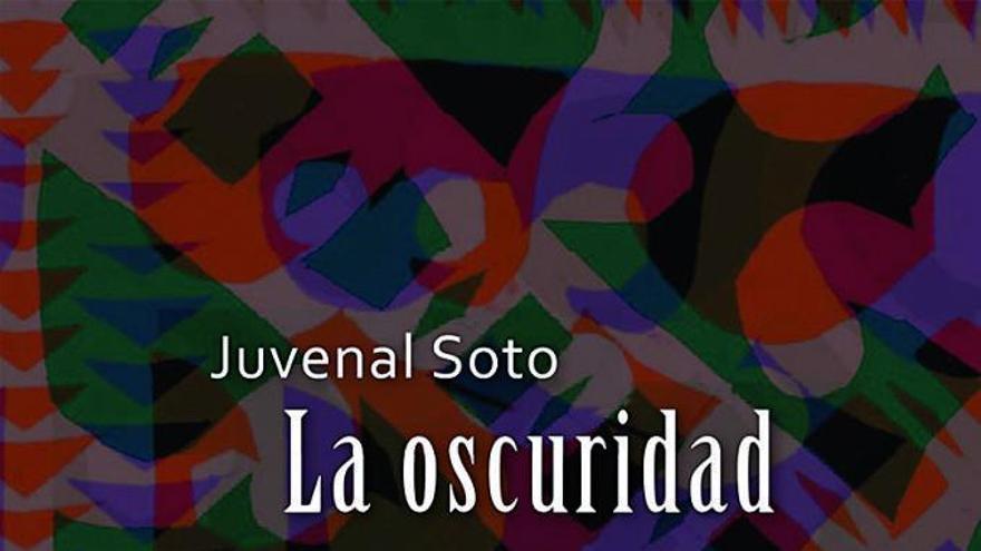 'La oscuridad', de Juvenal Soto
