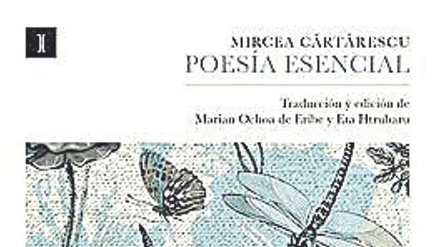 De Mircea Cartarescu, lo sublime y la esencia de lo esencial
