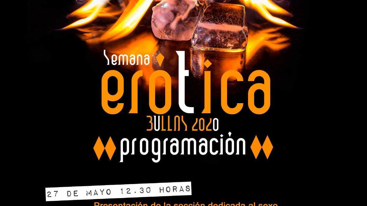 Bullas celebra su Semana Erótica del 25 al 31 de mayo