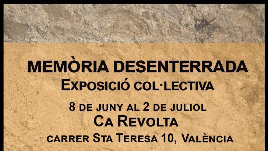 """Exposició Col·lectiva """"Memòria desenterrada"""""""