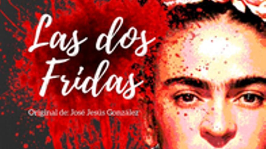 Las dos Fridas. Teatro
