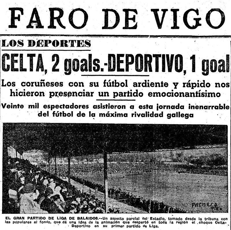 Derbis de pasión: 90 años de bravura gallega