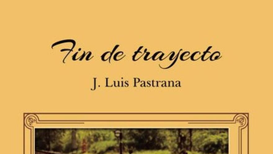 """""""Fin de trayecto"""", una novela de largo recorrido"""