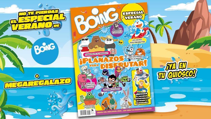 ¡No te pierdas el especial verano gigante de tu revista Boing!